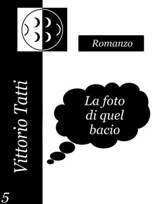 La foto di quel bacio, Vittorio Tatti