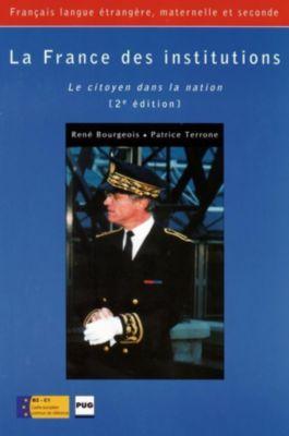 La France des institutions, René Bourgeois, Patrice Terrone