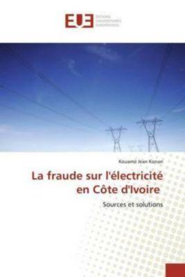 La fraude sur l'électricité en Côte d'Ivoire, Kouamé Jean Konan