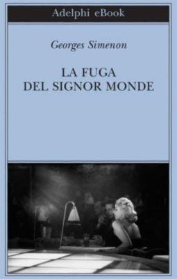 La fuga del signor Monde, Georges Simenon