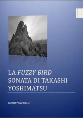 La Fuzzy Bird Sonata di Takashi Yoshimatsu, Guido Picariello