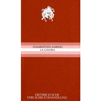 23745dd1b4703 La Galeria Buch von Giambattista Marino versandkostenfrei bei Weltbild.at