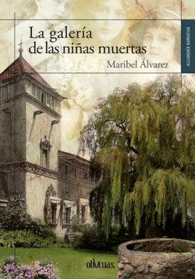 La galería de las niñas muertas, Maribel Álvarez