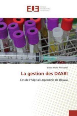 La gestion des DASRI, Blaise Bikmo Ritouandi