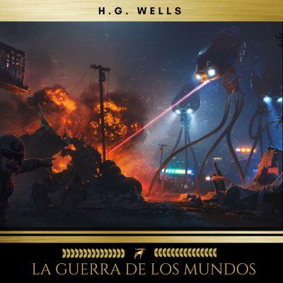 La Guerra de los Mundos, H.G. Wells