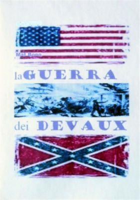 La guerra dei Devaux, Mat Bono