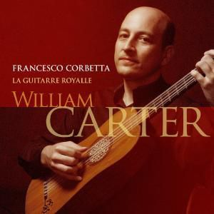 La Guitarre Royalle, William Carter