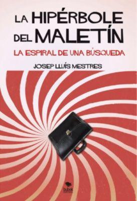 La Hipérbole del Maletín, Josep Lluís Mestres