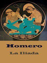 La Ilíada, Homero Homero