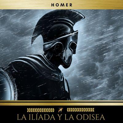 La Ilíada y la Odisea, Homer