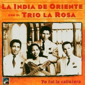 La India De Oriente, Trio La Rosa