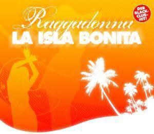 La Isla Bonita, Raggadonna