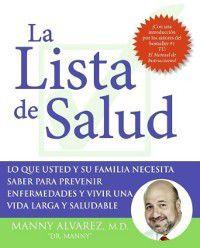 La Lista de Salud, Dr. Manny Alvarez