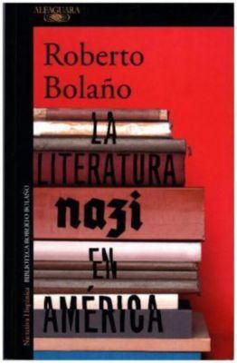 La literatura nazi en América, Roberto Bolano