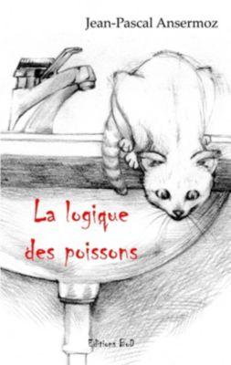 La logique des poissons, Jean-Pascal Ansermoz