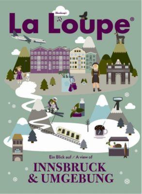 La Loupe Innsbruck & Umgebung
