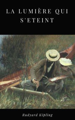 La Lumière qui s'éteint, Rudyard Kipling