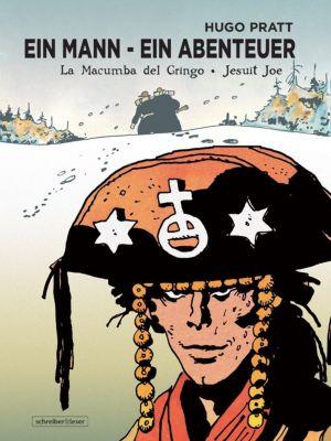 La Macumba del Gringo / Jesuit Joe, Hugo Pratt