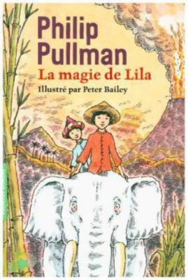 La magie de Lila, Philip Pullman