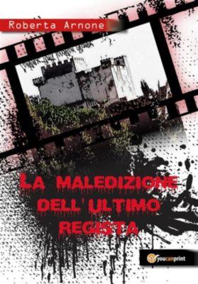 La maledizione dell'ultimo regista, Roberta Arnone