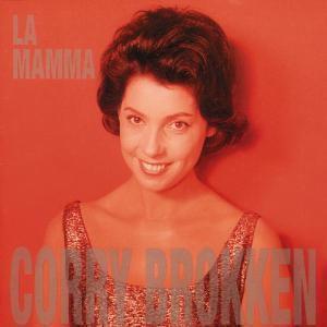 La Mamma, Corry Brokken