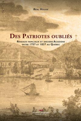 La Mandragore: Des patriotes oubliés, Réal Houde