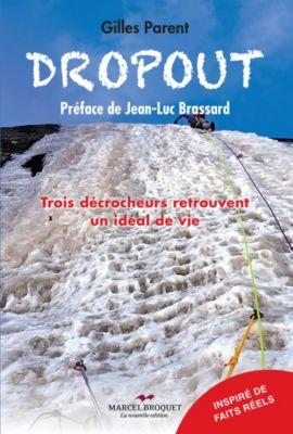 La Mandragore: Dropout, Gilles Parent
