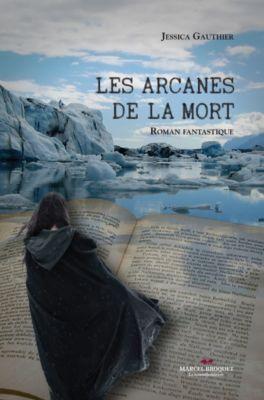 La Mandragore: Les arcanes de la mort, Jessica Gauthier