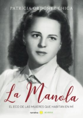 La Manola, Patrícia Ordóñez Chica