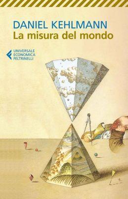 La misura del mondo, Daniel Kehlmann