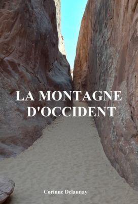 La Montagne d'Occident, Corinne Delaunay