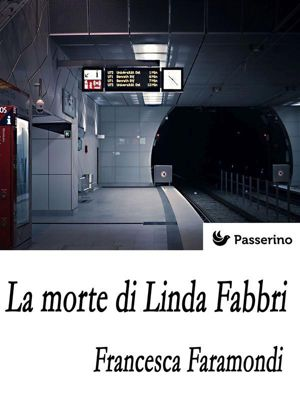 La morte di Linda Fabbri, Francesca Faramondi