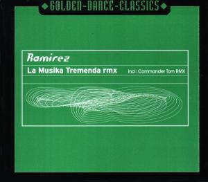 LA MUSIKA TREMENDA REMIX, Ramirez