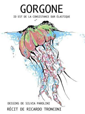 La Novella Orchidea: Gorgone, id est de la consistance dur élastique, Ricardo Tronconi