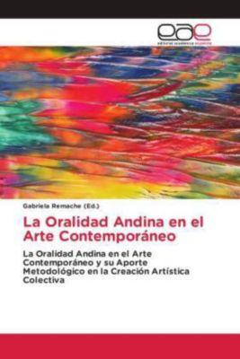 La Oralidad Andina en el Arte Contemporáneo