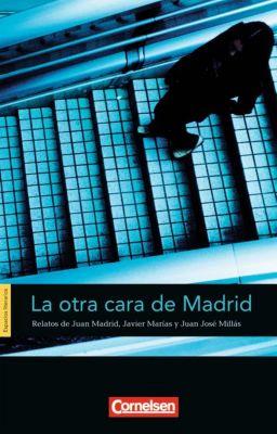 La otra cara de Madrid, Juan José Millás, Javier Marías, Juan Madrid