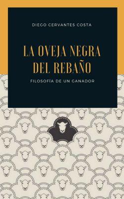 La oveja negra del rebaño, Diego Alonso Cervantes Costa