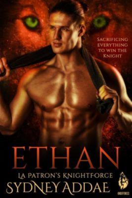 La Patron's KNightForce: KnightForce Ethan (La Patron's KNightForce, #5), Sydney Addae