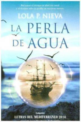 La perla de agua, Lola P. Nieva