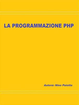 La programmazione PHP, Gaetano Paiotta