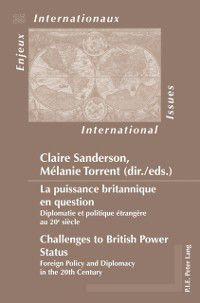 La puissance britannique en question / Challenges to British Power Status