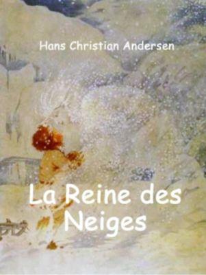 La Reine des Neiges, Hans Christian Andersen