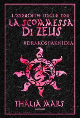 La Scommessa di Zeus - L'Esercito degli Dei #3.5, Thalia Mars