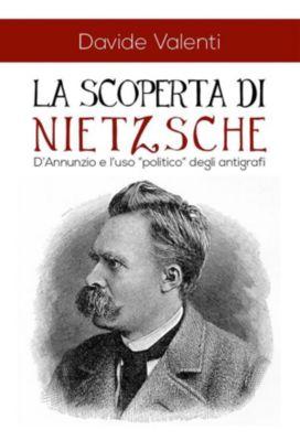 La scoperta di Nietzsche, Davide Valenti
