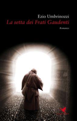 La setta dei Frati Gaudenti, Ezio Umbrinozzi