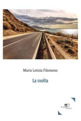 La svolta, Maria Letizia Filomeno