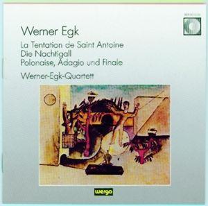 La Tentation De Saint Antoine/Die Nachtigall, Walker, Werner Egk-Quartet