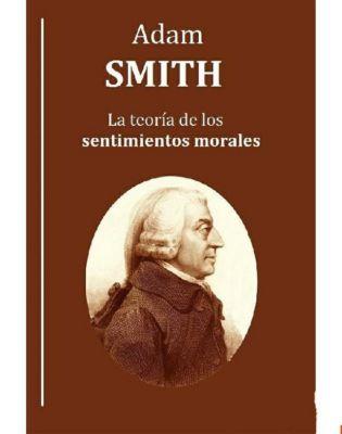 La teoría de los sentimientos morales, Adam Smith