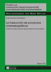 La traduccion de proyectos cinematograficos, Xoan Montero Dominguez