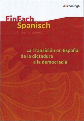 La Transición en España: de la dictatura a la democracia, Katharina Kräling, Waltraud Löchel, María Jesús Beltrán Brotons, Katharina Martín Fraile